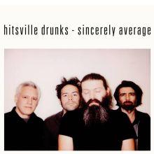 Hitsville_drunks-sincerely_average