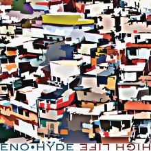 Eno_hyde-high_life